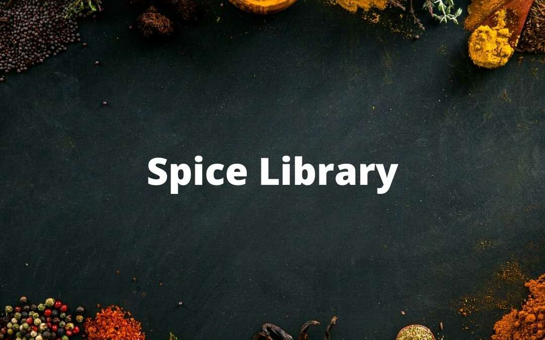 Spice Library